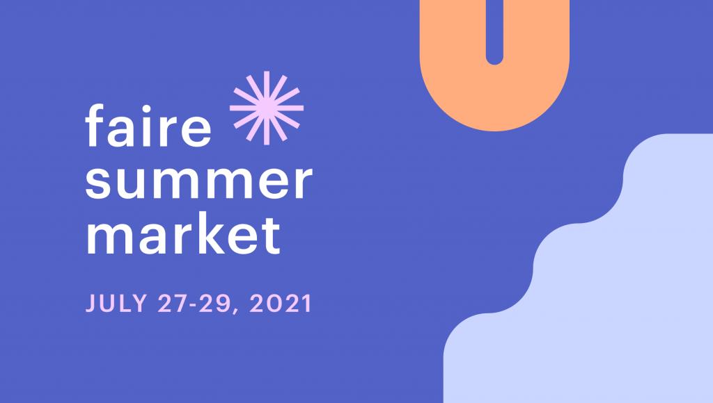 Faire Summer Market 2021